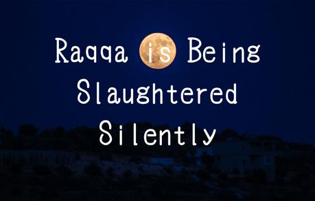 【映画】ラッカは静かに虐殺されている 感想・レビュー※ネタバレあり